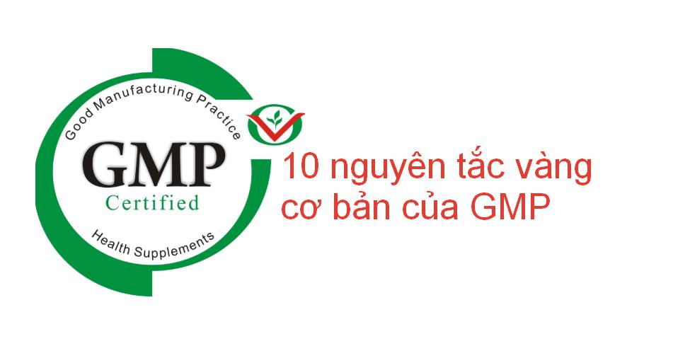 Nguyên tắc cơ bản của GMP trong công nghệ thực phẩm