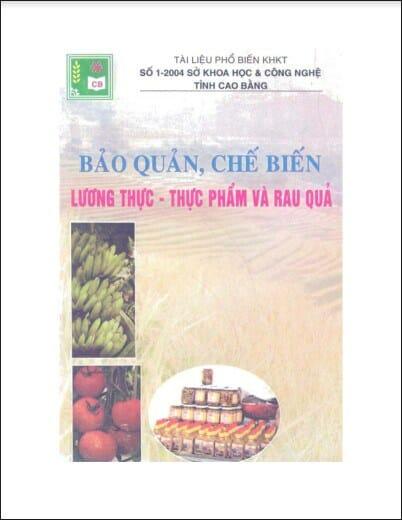Sách bảo quản, chế biến lương thực, thực phẩm và rau quả