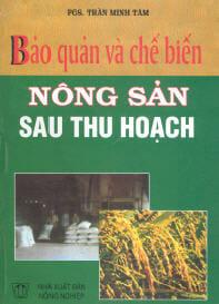 Sách bảo quản và chế biến nông sản sau thu hoạch – PGS. Trần Minh Tâm