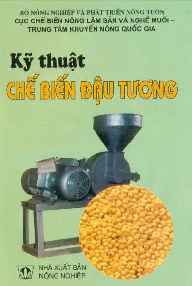 Sách Quy trình sản xuất và công nghệ chế biến đậu tương