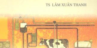 Giáo trình công nghệ chế biến sữa và các sản phẩm từ sữa - Lâm Xuân Thanh